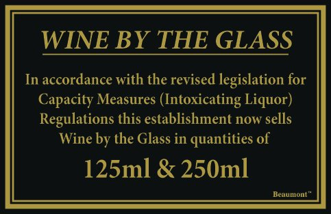 125 ml & 250 ml Wine by the Glass Gesetz Schild 170 mm x 110 mm mit doppelseitigem Klebeband