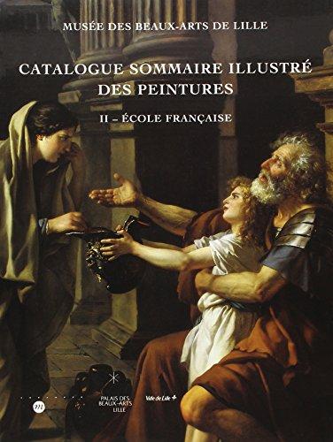 Catalogue sommaire illustré des peintures par Lille (France). Musée des beaux-arts
