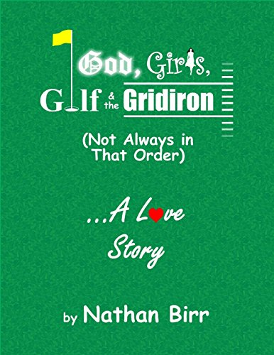 free kindle book God, Girls, Golf & the Gridiron (Not Always In That Order) - A Love Story