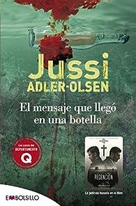 El mensaje que llegó en una botella par Jussi Adler-Olsen