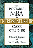 Telecharger Livres The Portable MBA in Entrepreneurship Case Studies 1997 06 23 (PDF,EPUB,MOBI) gratuits en Francaise