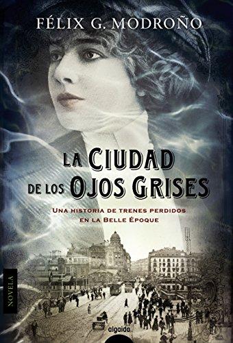 La ciudad de los ojos grises por Félix G. Modroño