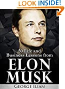 #1: Elon Musk: 50 Life and Business Lessons from Elon Musk
