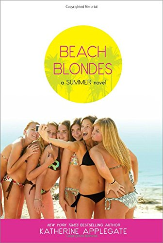 Beach Blondes: A Summer Novel