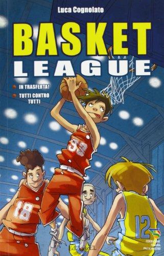 in trasferta!-tutti contro tutti. basket league
