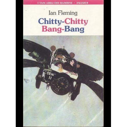 Chitty-Chitty, Bang-Bang