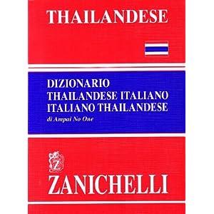 Thailandese. Dizionario thailandese-italiano, ital