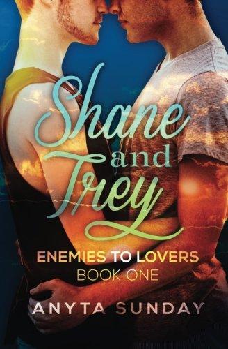 Shane & Trey (Enemies to Lovers #1)