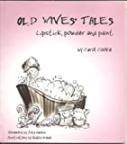 Old Wives' Tales: Lipstick Powder and Paint