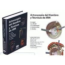 Artroscopia del Hombro y Técnicas de IRM
