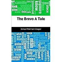 The Bravo: A