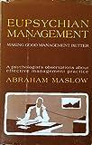 Eupsychian Management: A Journal