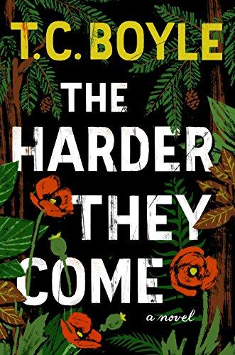 Buchseite und Rezensionen zu 'The Harder They Come: A Novel' von T.C. Boyle