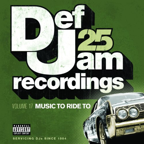 Def Jam 25, Vol 17 - Music To ...