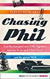 Chasing Phil: Ein Hochstapler, zwei FBI-Agenten und ein Katz-und-Maus-Spiel um die ganze Welt