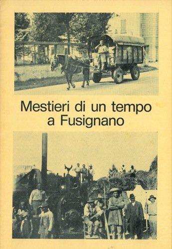 Mestieri di un tempo a Fusignano.
