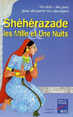 Shéhérazade et les Mille et une Nuits