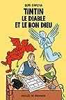 Tintin, le Diable et le Bon Dieu par Garcia