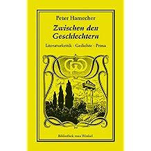 Zwischen den Geschlechtern: Literaturkritik. Gedichte. Prosa (Bibliothek rosa Winkel)