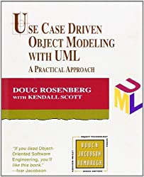 Use Case Driven Object Modeling with UML: A Practical Approach by Doug Rosenberg (1999-03-25)