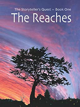 The Reaches (The Storyteller's Quest Book 1) (English Edition) di [McCluskey, Alan]