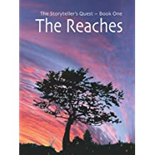 The Reaches (The Storyteller's Quest Book 1)