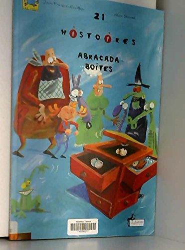 21 Histoires abracada-boîtes