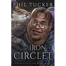 The Iron Circlet (The Chronicles of the Black Gate Book 4) (English Edition)