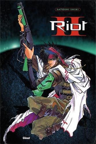 Riot, tome 2 par SHIKI Satoshi