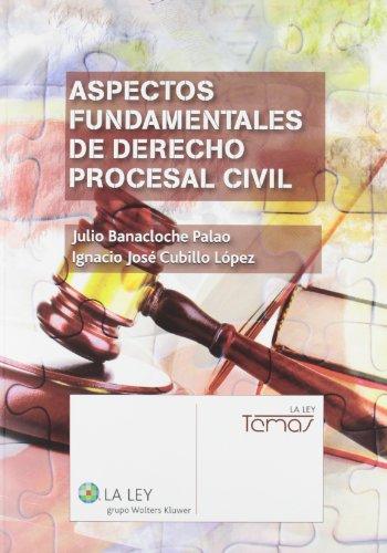 Aspectos fundamentales de Derecho procesal civil (Temas La Ley)