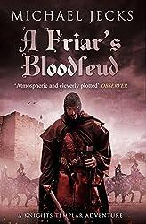 A Friar's Bloodfeud: (Knights Templar 20) (Knights Templar Mysteries)