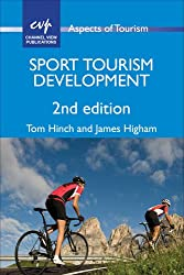 Sport Tourism Development (Aspects of Tourism)