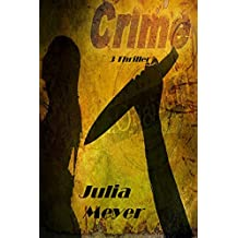 Crime: 3 Thriller Horror and Crime