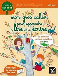 L'arbre aux sons - Mon gros cahier pour apprendre à lire et à écrire