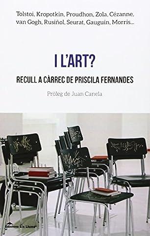 George Prat - I l'art?: Recull a càrrec de Priscilla