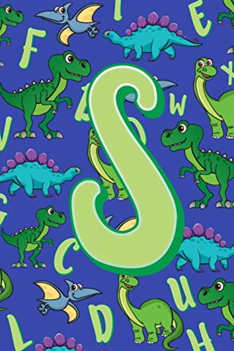 S: Dinosaur Alphabet Practice Writing Book for Kids -