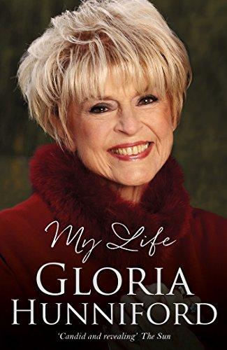 Gloria Hunniford: My Life - The Autobiography