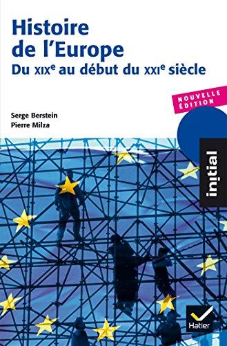 Histoire de l'Europe - Du XIXe au dbut du XXIe sicle