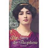 Der Stern der Theophanu: Roman