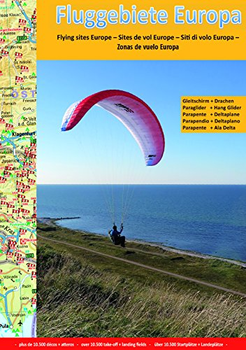 Preisvergleich Produktbild Fluggebiete Europa: Flying sites Europe - Sites de vol Europe - Siti di volo Europa - Zonas de vuelo Europa