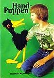 Handpuppen / Hand-Puppen aus Frotteestrümpfen (Illustrierte Ausgabe inkl. Vorlagen / Broschiert) [Antique Books] (Topp Hobby-Ratgeber)