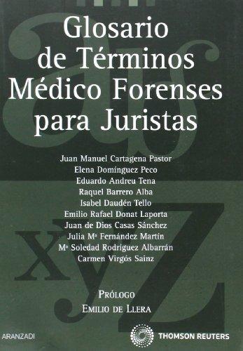 Glosario de términos médico forenses para juristas (de la A a la Z) por Carmen Virgos