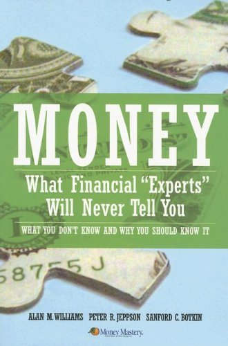 money-what-financial-experts-will-never-tell-you-by-alan-m-williams-2006-09-01