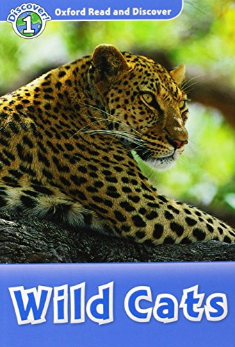Oxford Read and Discover: Oxford Read & Discover. Level 1. Wild Cats: Audio CD Pack