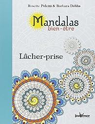 Mandalas bien-être du lâcher-prise par Rosette Poletti