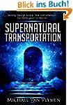 Supernatural Transportation: Moving T...