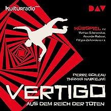 Vertigo. Aus dem Reich der Toten