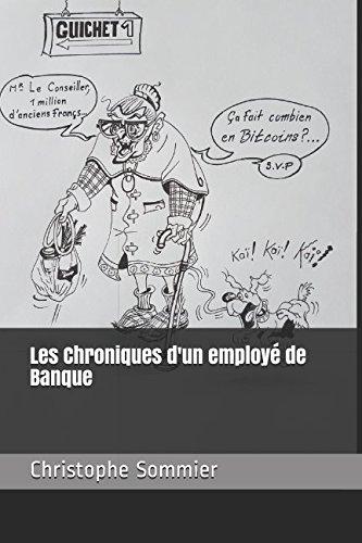 Les Chroniques d'un employé de Banque par Christophe Sommier