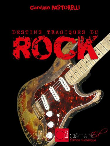Les Destins tragiques du rock