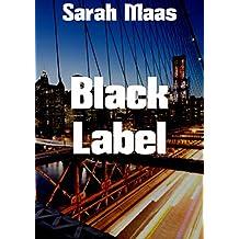 Black Label (Dutch Edition)